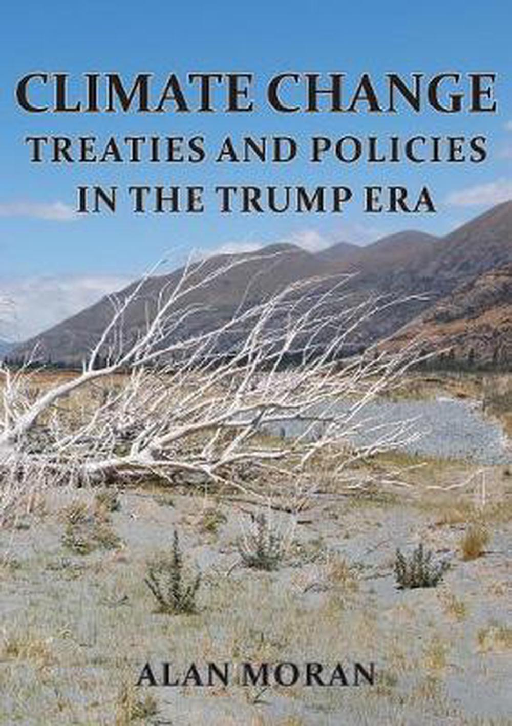 CLIMATE CHANGE: Treaties and Policies in the Trump era