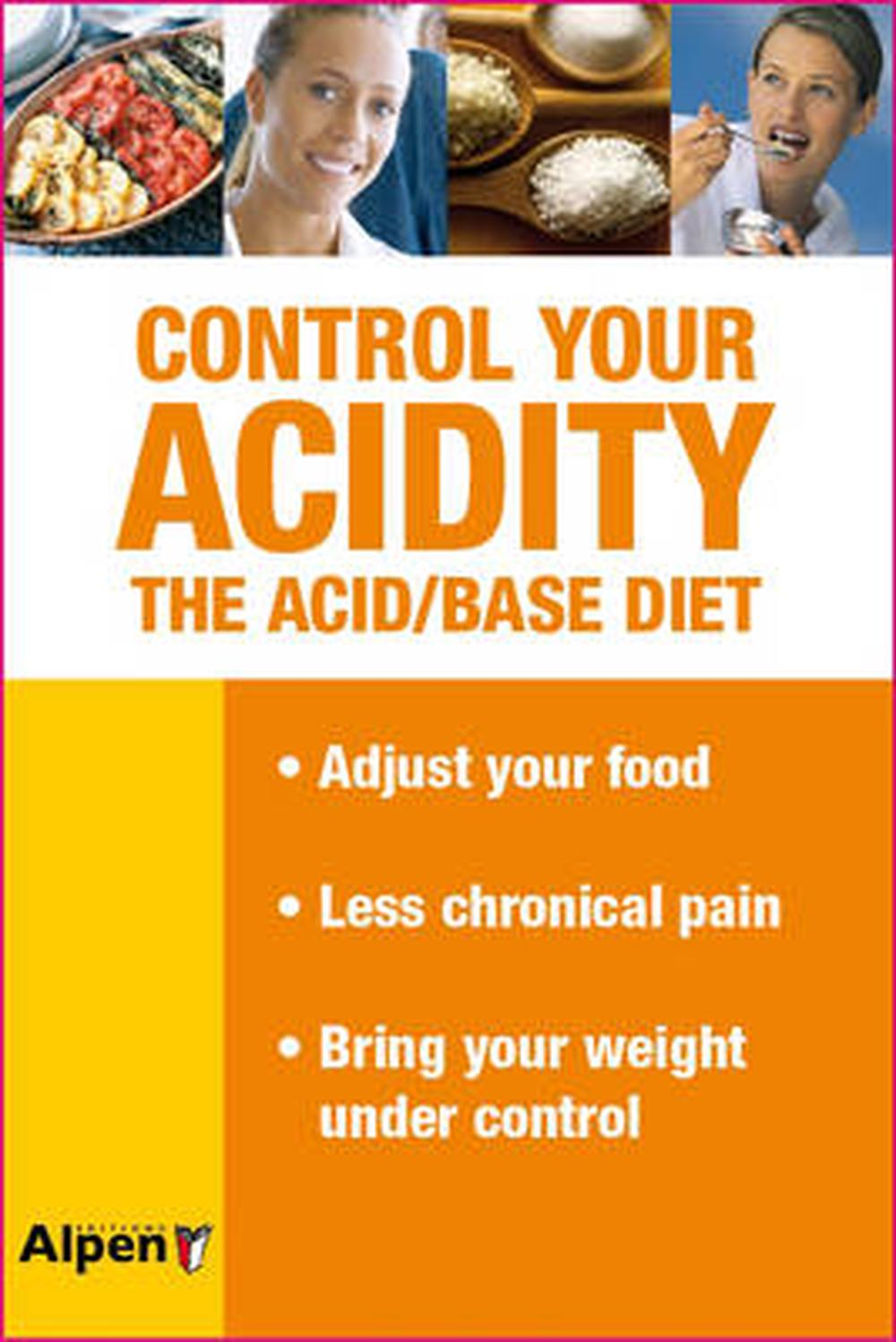 Control Your Acidity: The Acid/Base Diet