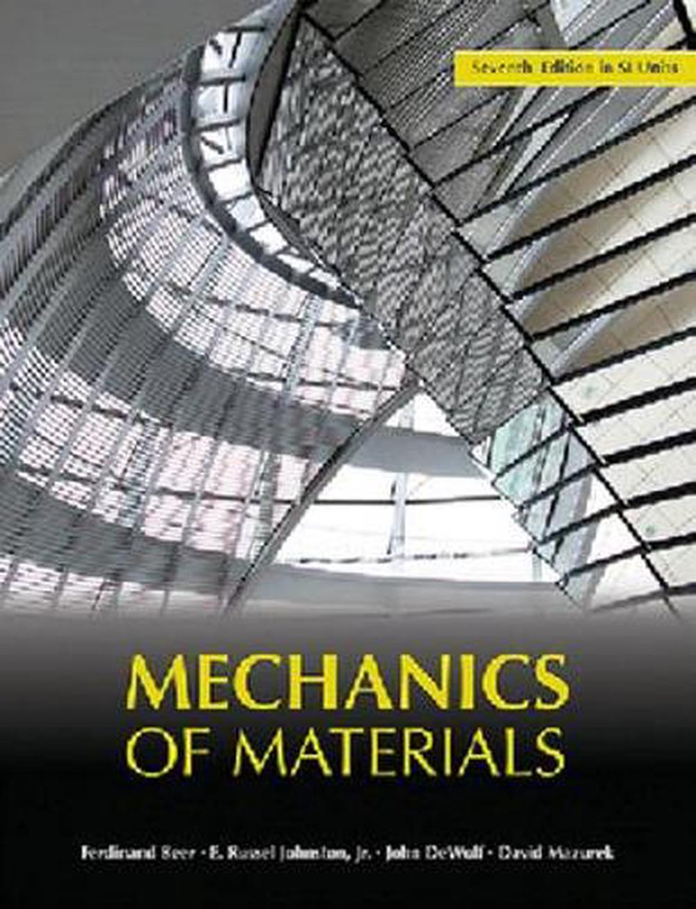 Mechanics of Materials, 7th Edition by Ferdinand P. Beer