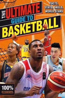 Ultimate Guide to Basketball (100% Unofficial)