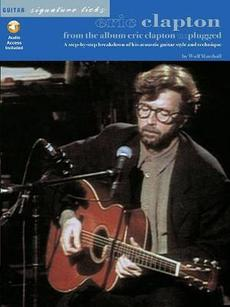 Eric Clapton: From the Album Eric Clapton Unplugged [With CD (Audio)]