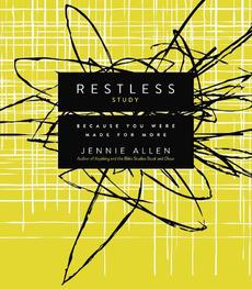 Restless, Study Guide: Because You Were Made for More