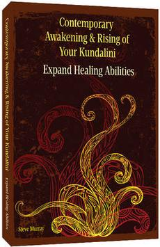 Contemporary Awakening & Rising of Your Kundalini