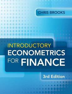 Introductory Econometrics for Finance, 3rd Edition