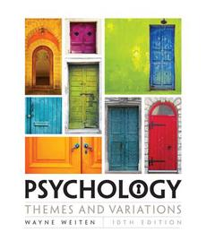 Psychology: Themes and Variations, 10th Edition