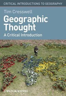Geographical Thought Critical Intro