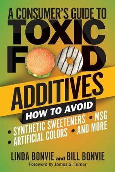Consumer's Guide to Toxic Food Additives