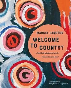 Marcia Langton: Welcome to Country 2nd edition