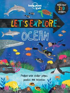 Let's Explore... Ocean by Lonely Planet