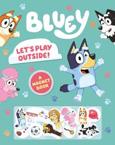 Bluey: Let's Play Outside!