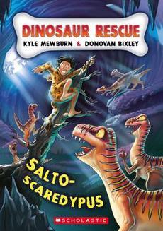 Dinosaur Rescue: #8 Salto-Scaredypus