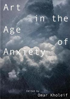 Art in the Age of Anxiety