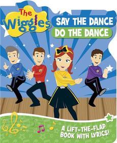Say the Dance, Do the Dance